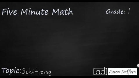 Thumbnail for entry 1st Grade Math Subitizing