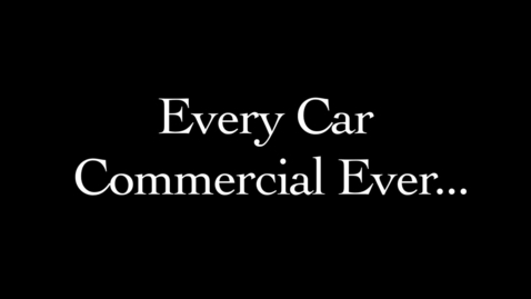 Thumbnail for entry Every Car Commercial EVER in under a minute
