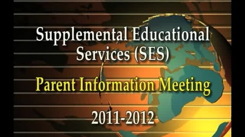 Thumbnail for entry Supplemental Educational Services English Version