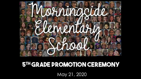 Thumbnail for entry 5th Grade Promotion Ceremony 2020
