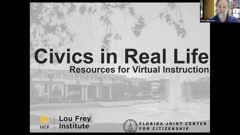 Thumbnail for entry FCSS Spring Virtual Conference Session: Civics in Real Life: Resources for Virtual Instruction