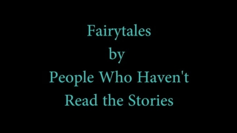 Thumbnail for entry Warped Fairytales