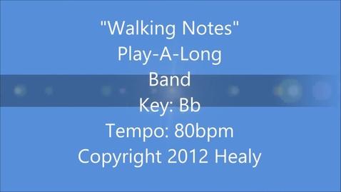 Thumbnail for entry Walking Notes Play-A-Long - Band