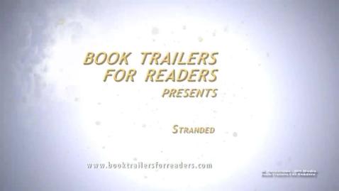 Thumbnail for entry Stranded Book Trailer