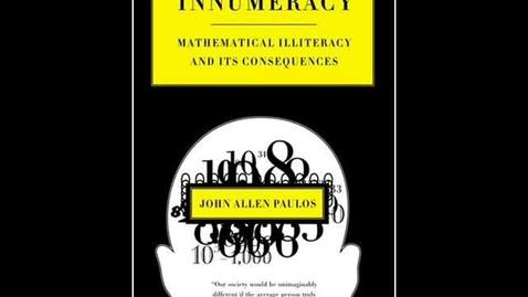 Thumbnail for entry Innumeracy by John Allen Paulos