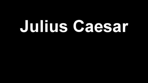 Thumbnail for entry Julius Caesar