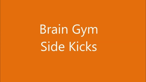 Thumbnail for entry Brain Gym - Side Kicks