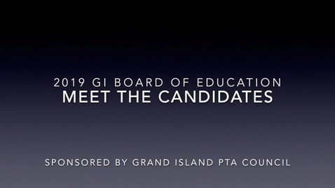 Thumbnail for entry Grand Island BOE Meet The Candidates 5-7-2019