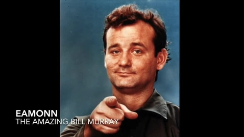 Thumbnail for entry Bill Murray, by No name a.k.a Eamonn