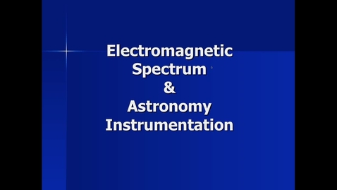 Thumbnail for entry EM and Astronomy Instrumentation