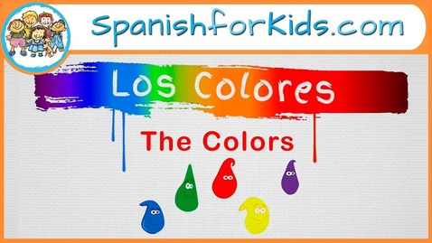 Thumbnail for entry Los Colores: The Colors in Spanish Song by Risas y Sonrisas SpanishforKids.com