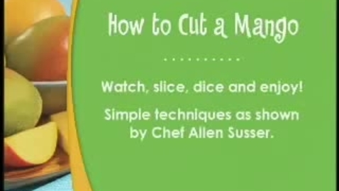Thumbnail for entry How to Cut a Mango