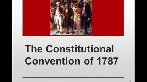 Thumbnail for entry Constitutional Convention Facts