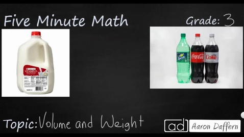 Thumbnail for entry 3rd Grade Math Volume and Weight