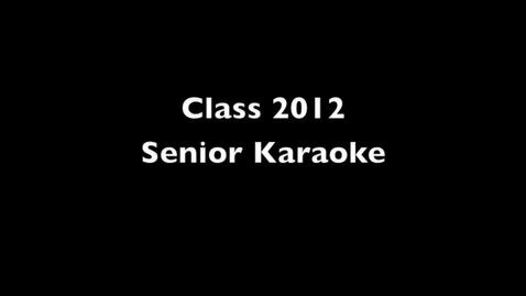 Thumbnail for entry Senior Karaoke 2012