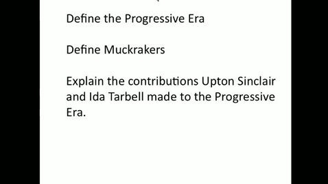 Thumbnail for entry Progressive Era Section 1