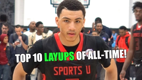 Thumbnail for entry TOP 10 LAYUPS OF ALL-TIME! High School Edition