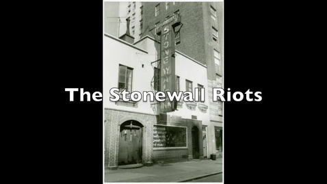 Thumbnail for entry Stonewall Riots
