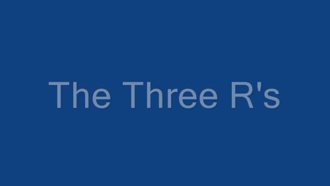 Thumbnail for entry The Three R's