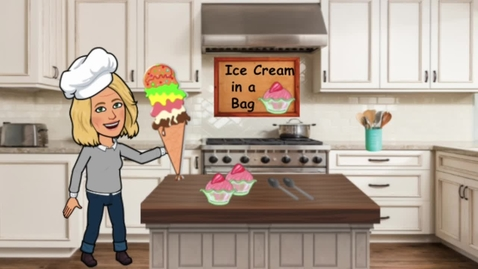 Thumbnail for entry Ice Cream In a Bag