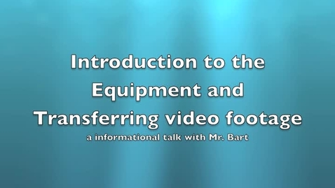Thumbnail for entry Equipment and Transfer Intro