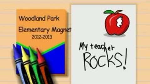 Thumbnail for entry I love Woodland Park Elementary Magnet School