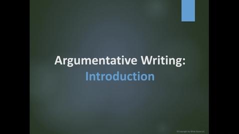 Thumbnail for entry Argumentative Writing_Introduction - Google Slides
