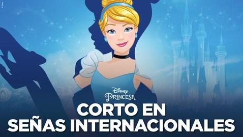 Thumbnail for entry Descubriendo La Cenicienta en señas internacionales | Disney Princesa