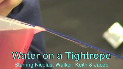 Thumbnail for entry Water on a Tightrope