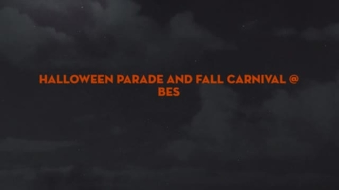 Thumbnail for entry 2013 BES Halloween Parade and Fall Carnival