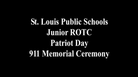 Thumbnail for entry SLPS JROTC Patriot Day 911 Memorial Ceremony