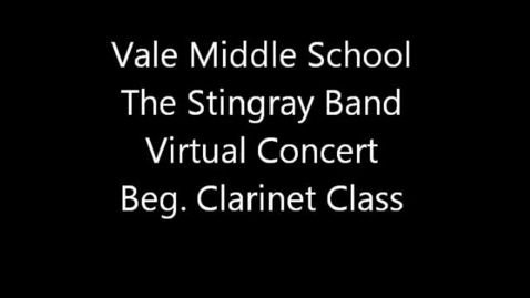 Thumbnail for entry Vale MS Beg. Clarinet Class - Spring 2013 Virtual Concert