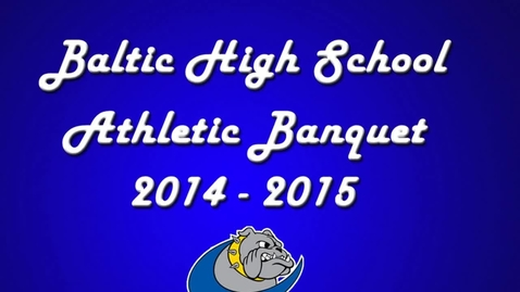 Thumbnail for entry Athletic Banquet Slideshow 2015