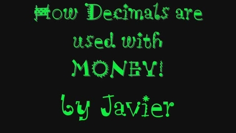 Thumbnail for entry Javier's Money Decimals