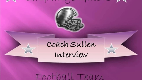 Thumbnail for entry Coach Sullen Interview