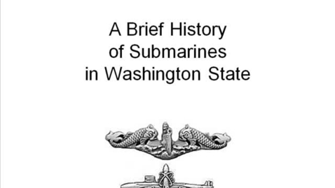 Thumbnail for entry PNW Submarine History
