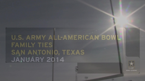 Thumbnail for entry U.S. Army All-American Bowl – Family Ties