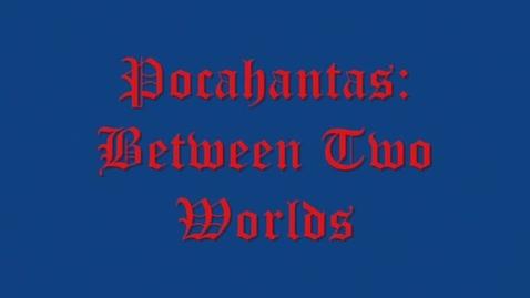 Thumbnail for entry Pocahantas