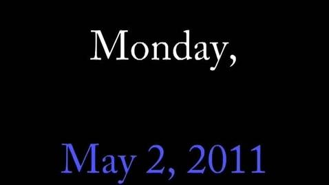 Thumbnail for entry Monday, May 2, 2011