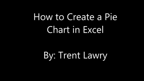 Thumbnail for entry How To Create a Pie Chart in Excel