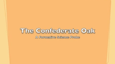 Thumbnail for entry Confederate Oak Science Probe