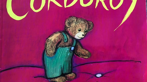 Thumbnail for entry Corduroy Read Aloud