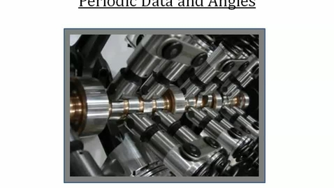 Thumbnail for entry Periodic Data and Angles