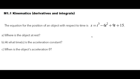 Thumbnail for entry Clip of AP Physics C - Mechanics (derivatives and integral applications in kinematics)
