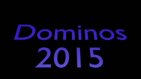 Thumbnail for entry Dominos 2015