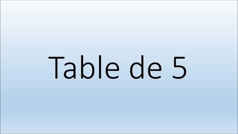 Thumbnail for entry Addition Table de 5