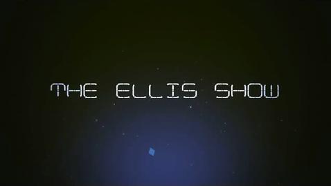 Thumbnail for entry The Ellis Show - Volume 2, Episode 10