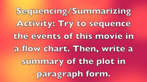 Thumbnail for entry Sequencing and Summarizing Activity