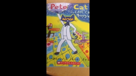 Thumbnail for entry Pete The Cat and The Cool Cat Boogie.mp4