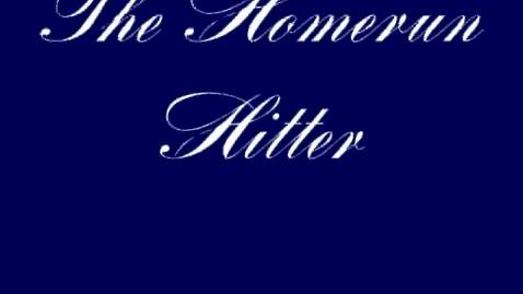 Thumbnail for entry The Homerun Hitter